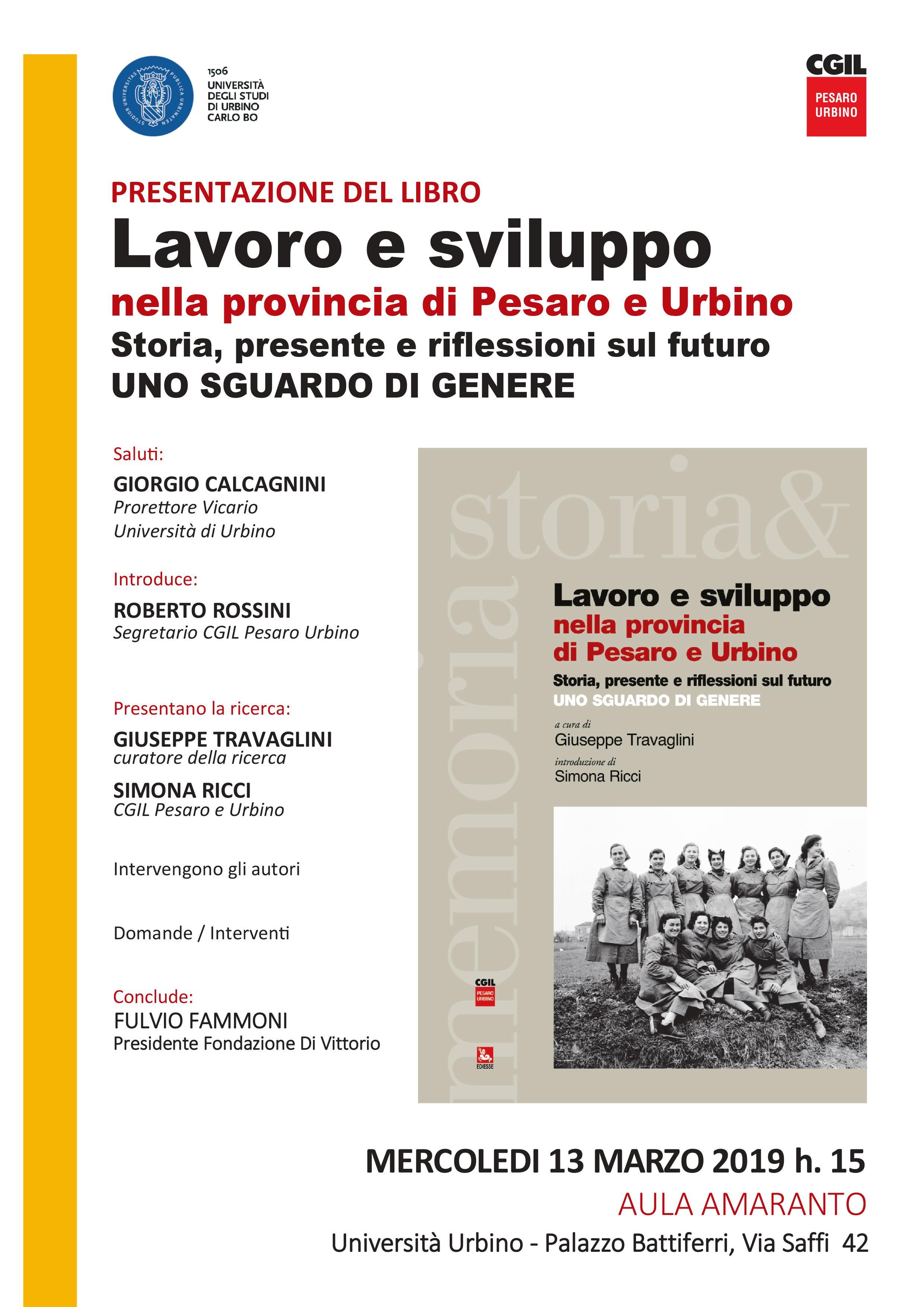 Cgil Pesaro Urbino Lavoro E Sviluppo Nella Provincia Di